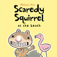 Book Cover Scaredy Squirrel at the Beach