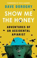Book Cover Show Me the Honey