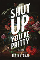 Book Cover Shut Up You're Pretty