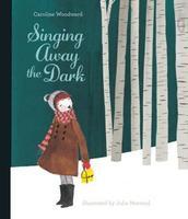 Book Cover Singing Away the Dark