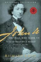 Book Cover Sir John A The Man Who Made Us
