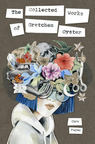 Book Cover The Collected Works of Gretchen Oyster