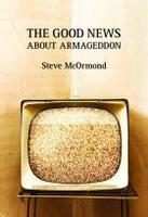 Book Cover the Good News About Armageddon