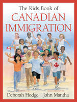 Book Cover the Kids Book of Canadian Immigration