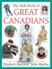 Book Cover The Kids book of Great Canadians