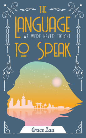 Book Cover the Language We Were Never taught to Speak