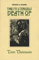 Book Cover The Mysterious Death of Tom Thomsom