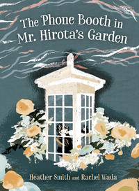 Book Cover THe Phone Booth in Mr Hirota' Garden