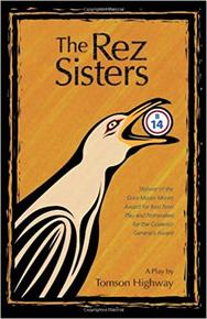 Book Cover the Rez Sisters
