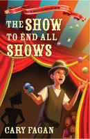 Book Cover The Show to End All Shows