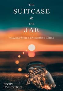 Book Cover the Suitcase and the Jar