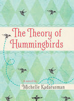 Book Cover The Theory of Hummingbirds