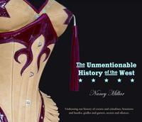 Book Cover The Unmentionable History of the West