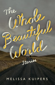 Book Cover The Whole Beautiful World