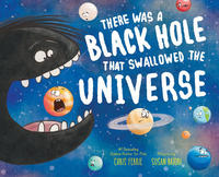 Book Cover there was a black hole who swallowed the universe