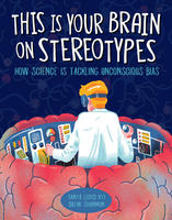 Book Cover This is Your Brain on Stereoptypes