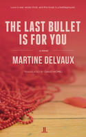 Book Cover This Last Bullet is for You