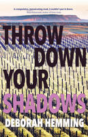 Book Cover Throw Down Your Shadows