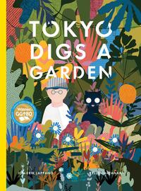 Book Cover Tokyo Digs a Garden