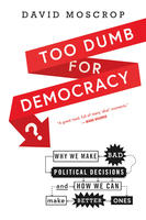 Book Cover Too Dumb for Democracy