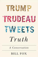Book Cover Trump Trudeau Tweets Truth