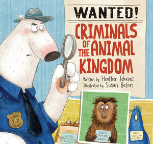 Book Cover Wanted Criminals of the Animal Kingdom