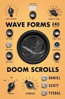 Book Cover Wave Forms and Doom Scrolls