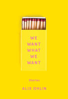 Book Cover We Want What We Want