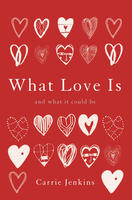 Book Cover What Love Is