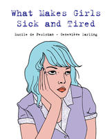 Book Cover What Makes Girls Sick and Tired