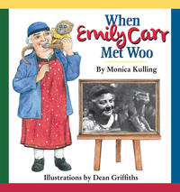 Book Cover When Emily Carr Met Woo