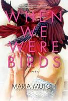 Book Cover When We Were Birds