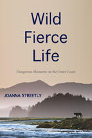 Book Cover Wild Fierce Life