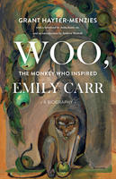 Book Cover Woo the Monkey Who Inspired Emily Carr