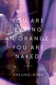 Book Cover You Are Eating an Orange You Are Naked