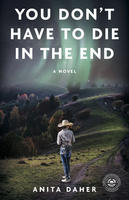Book Cover You Don't Have to Die at the End