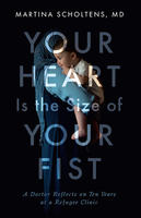 Book Cover Your Heart is the Size of Your Fist