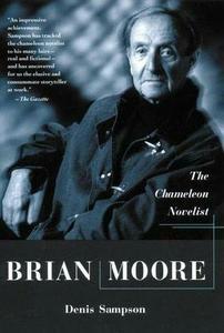 Brian Moore Chameleon Novelist