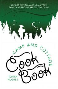 Camp and Cottage Cookbook