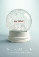inside, by Alix Ohlin (House of Anansi)