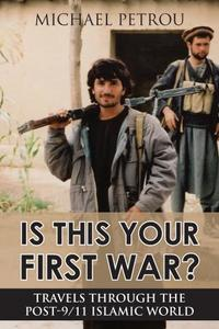 Is This Your First War