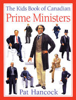 Kids Book of Canadian Prime Ministers
