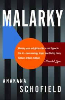 Malarky, by Anakana Schofield (Biblioasis, 2012)