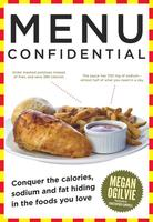 Menu Confidential, by Megan Ogilvie (HarperCollins). (Photo credit: Christopher Campbell.)