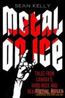 Metal on Ice, by Sean Kelly (Dundurn Press).