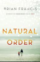 Natural Order by Brian Francis.