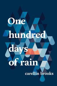 One Hundred Days of Rain