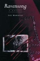 Ravensong, by Lee Maracle (Press Gang Publishers, 1993).