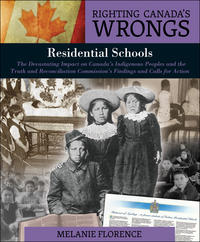 Righting-Canadas-Wrongs-Residential-Schools