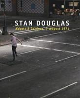 Stan Douglas Abbot and Cordova